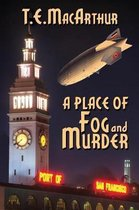 A Place of Fog and Murder