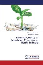 Earning Quality of Scheduled Commercial Banks in India