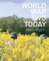 Roger Cremers - World War Two Today