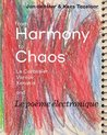 From Harmony to Chaos - Le Corbusier, Varese, Xenakis. and La Poeme Electronic