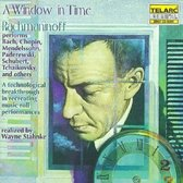 A Window in Time - Rachmaninoff performs Bach, Chopin, et al