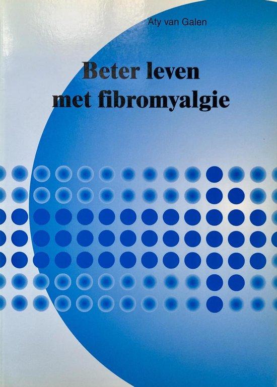 Beter Leven Met Fibromyalgie