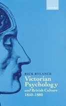 Victorian Psychology and British Culture 1850-1880