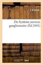 Du Systeme nerveux ganglionnaire