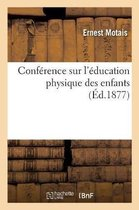 Conference sur l'education physique des enfants