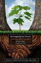 Re-Imagining the Church: Developing a Healthy Root System