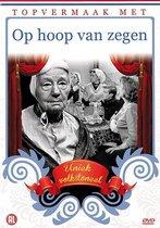 Topvermaak Met... - Op Hoop Van Zegen