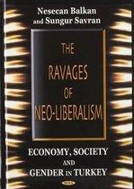 Ravages of Neo-Liberalism