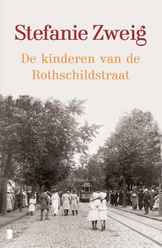 De kinderen van de Rothschildstraat - Stefanie Zweig |