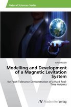 Modelling and Development of a Magnetic Levitation System