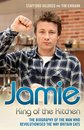 Boekomslag van 'Jamie Oliver: King of the Kitchen - The biography of the man who revolutionised the way Britain eats'