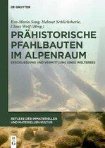 Prahistorische Pfahlbauten im Alpenraum