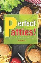 Perfect Patties!