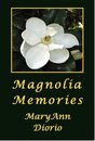 Boek cover Magnolia Memories van Maryann Diorio, Phd, Mfa