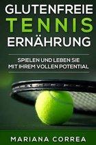 Glutenfreie Tennis Ernahrung