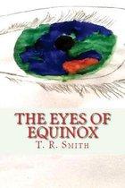 The Eyes of Equinox