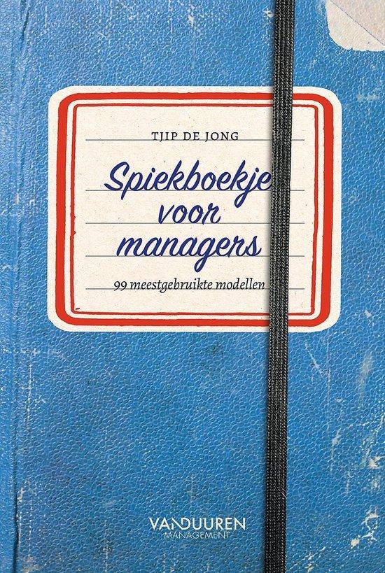 Spiekboekje voor managers - Tjip de Jong |