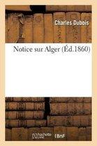 Notice sur Alger