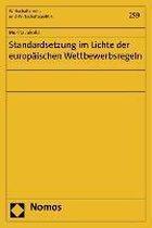 Standardsetzung im Lichte der europäischen Wettbewerbsregeln