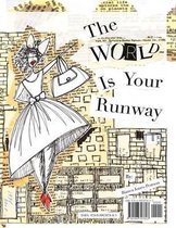 The World Is Your Runway