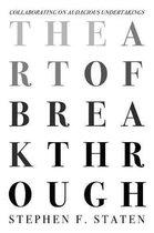 The Art of Breakthrough