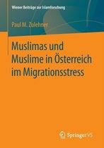 Muslimas Und Muslime in OEsterreich Im Migrationsstress