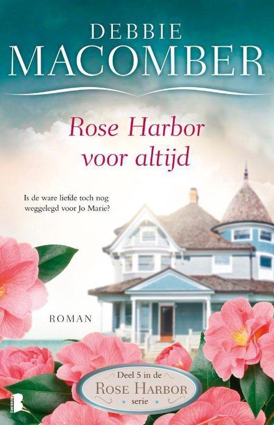 Rose Harbor 5 - Rose Harbor voor altijd - Debbie Macomber | Fthsonline.com
