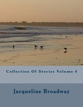 Collection of Stories Volume 4