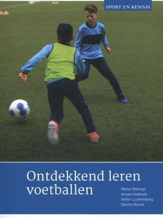Sport en Kennis - Ontdekkend leren voetballen - Wytse Walinga |