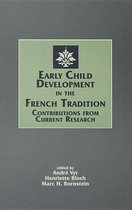 Early Child Development in the French Tradition
