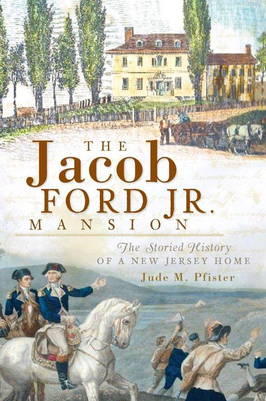 Boek cover Jacob Ford Jr. Mansion, The van Jude M. Pfister (Onbekend)