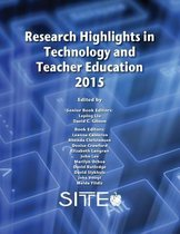 Research Highlights in Technology and Teacher Education 2015
