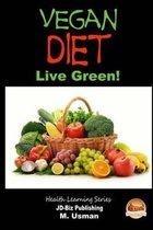 Vegan Diet - Live Green!
