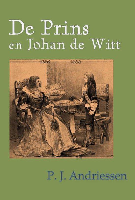 De prins en Johan de Witt - P. J. Andriessen | Readingchampions.org.uk