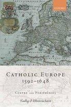 Catholic Europe, 1592-1648