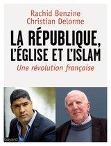La république, l'Eglise et l'Islam