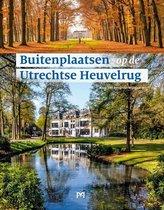 Buitenplaatsen op de Utrechtse Heuvelrug