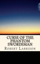 Curse of the Phantom Swordsman
