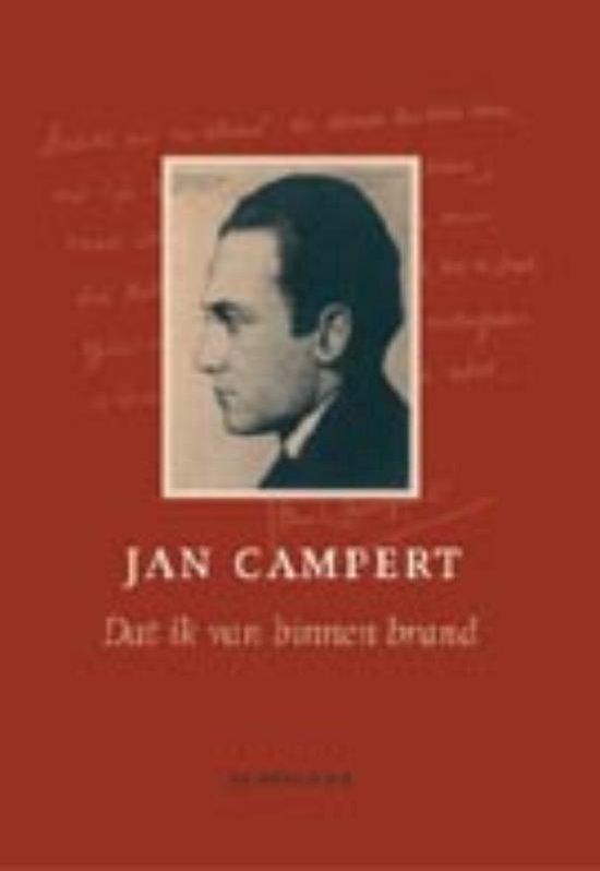 Dat ik van binnen brand - Jan Campert  
