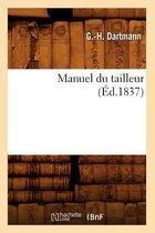 Manuel du tailleur, (Ed.1837)
