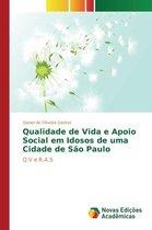 Qualidade de Vida E Apoio Social Em Idosos de Uma Cidade de Sao Paulo