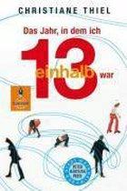 Boek cover Das Jahr, in Dem Ich 13 1/2 War van Christiane Thiel
