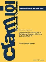 Studyguide for Introduction to Behavioral Research Methods by Leary, Mark R
