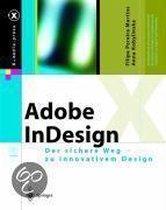 Adobe(r) Indesign Cs2 Und Incopy Cs2: Fur Digital- Und Printmedien Inkl. Adobe PDF Print Engine Und Adobe Indesign Cs2 Server
