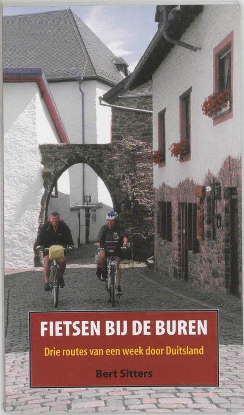 Fietsen Bij De Buren - Bert Sitters |