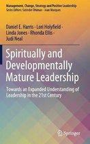 Spiritually and Developmentally Mature Leadership