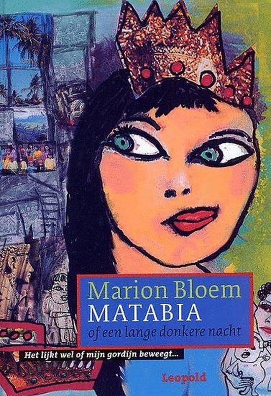 Matabia, Of Een Lange Donkere Nacht