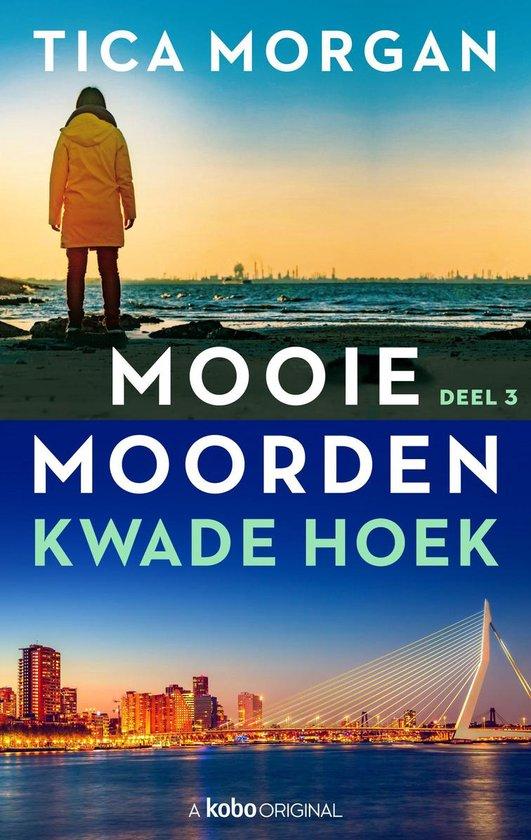 Mooie Moorden 3 - Mooie Moorden - Deel 3 - Tica Morgan |