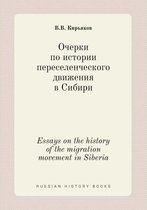 Essays on the History of the Migration Movement in Siberia