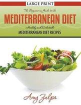 The Beginner's Guide to the Mediterranean Diet